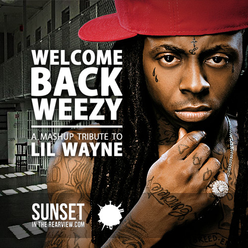 http://www.slapthebass.com/wp-content/uploads/2011/02/Welcome-Back-Weezy-Cover.jpg
